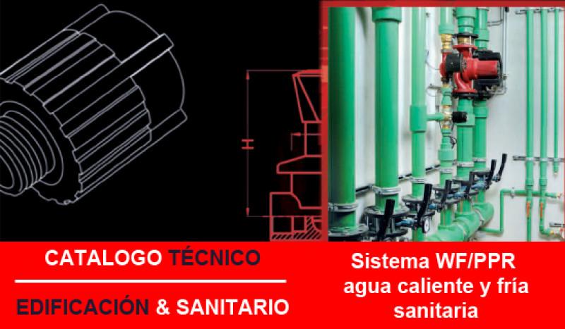 Nuevo catálogo técnico Sistema WF/PPR agua caliente y fría sanitaria