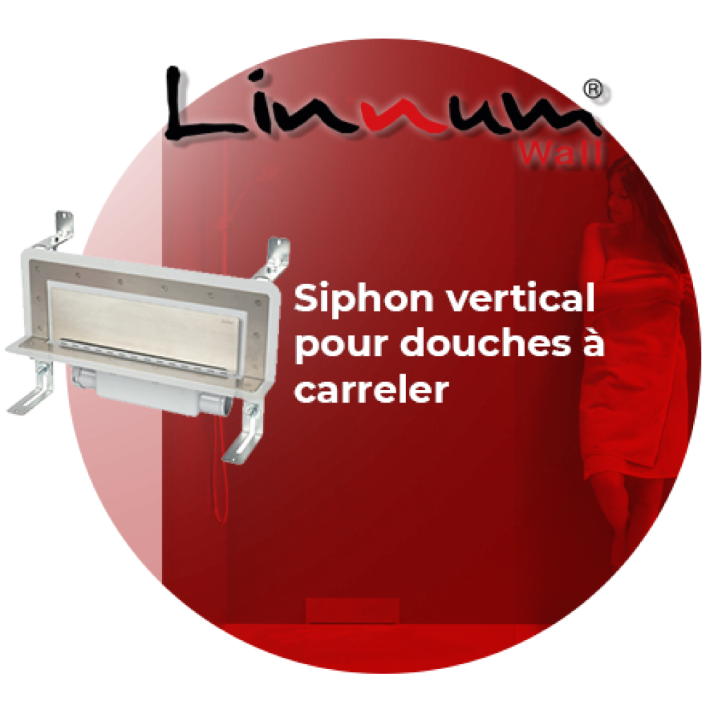 Linnum Wall : Siphon vertical pour douches à carreler